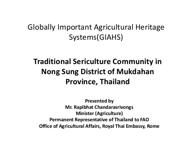 Globally Important Agricultural Heritage Systems(GIAHS) Traditional Sericulture Community in Nong Sung District of Mukdaha...