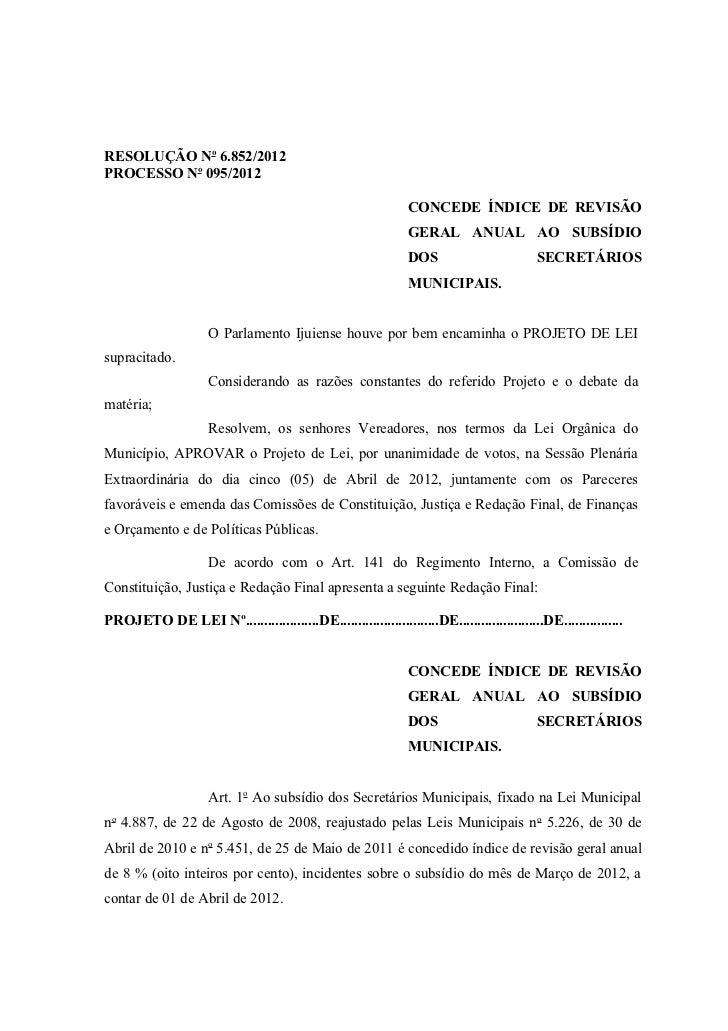 RESOLUÇÃO No 6.852/2012PROCESSO No 095/2012                                                               CONCEDE ÍNDICE D...