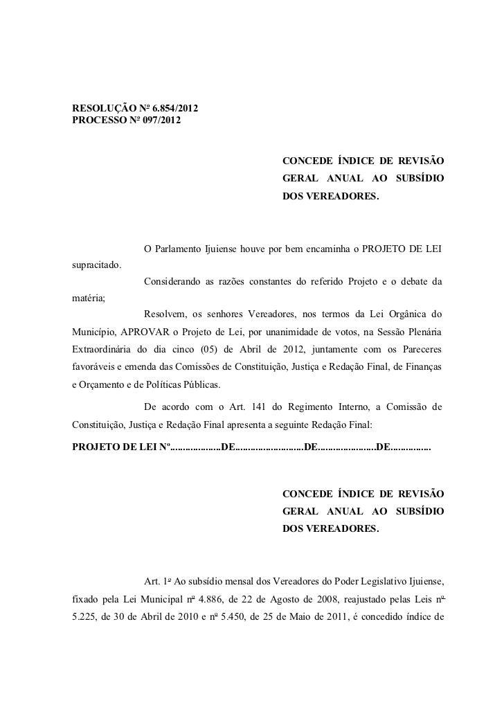 RESOLUÇÃO No 6.854/2012PROCESSO No 097/2012                                                               CONCEDE ÍNDICE D...