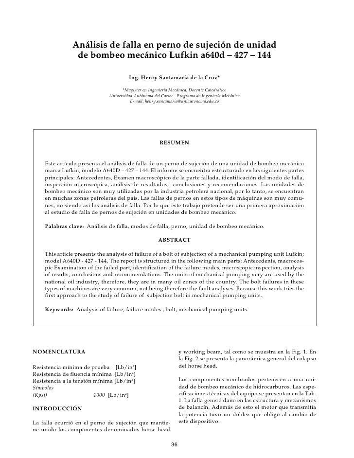 Análisis de falla en perno de sujeción de unidad                 de bombeo mecánico Lufkin a640d – 427 – 144              ...