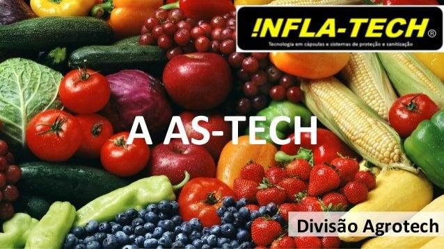 Divisão Agrotech A AS-TECH