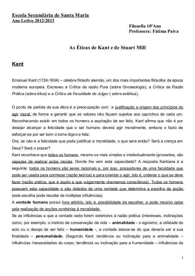 Escola Secundária de Santa Maria Ano Letivo 2012/2013 Filosofia 10ºAno Professora: Fátima Paiva As Éticas de Kant e de Stu...