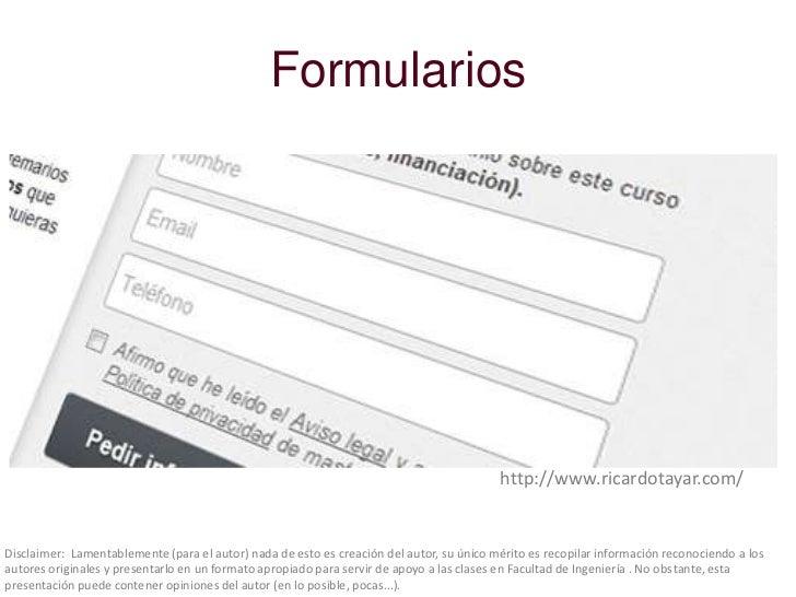 Formularios                                                                                          http://www.ricardotay...