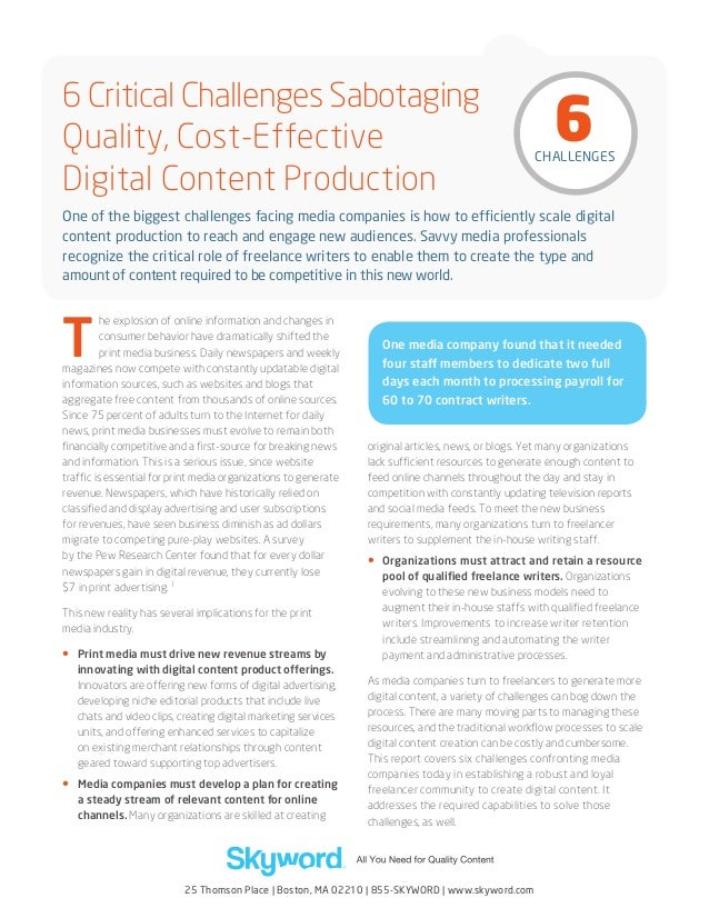 6 Critical Challenges Sabotaging Quality, Cost-Effective Digital Content Production  6  CHALLENGES  One of the biggest cha...