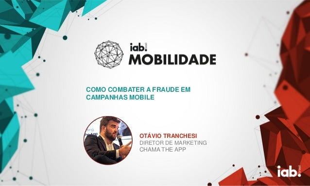 FOTO DO PALESTRANT E OTÁVIO TRANCHESI DIRETOR DE MARKETING CHAMA THE APP COMO COMBATER A FRAUDE EM CAMPANHAS MOBILE