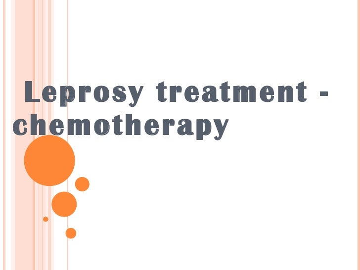 Leprosy treatment -chemotherapy