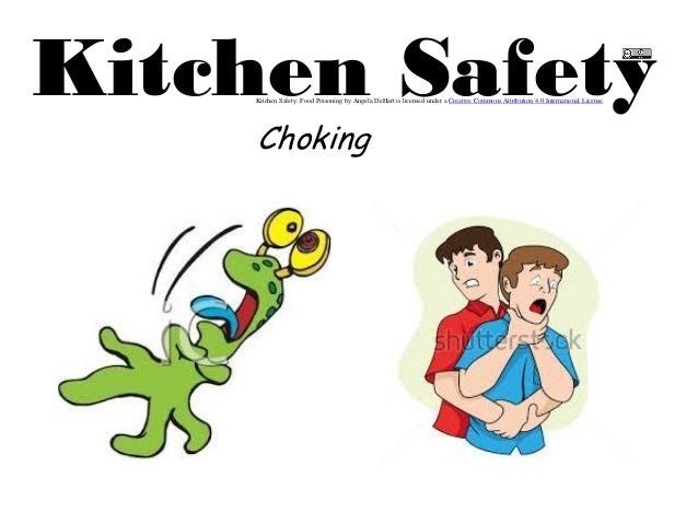 6 choking for 6 kitchen accidents