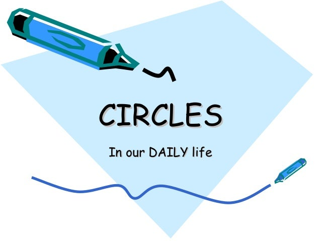 circles in our daily life