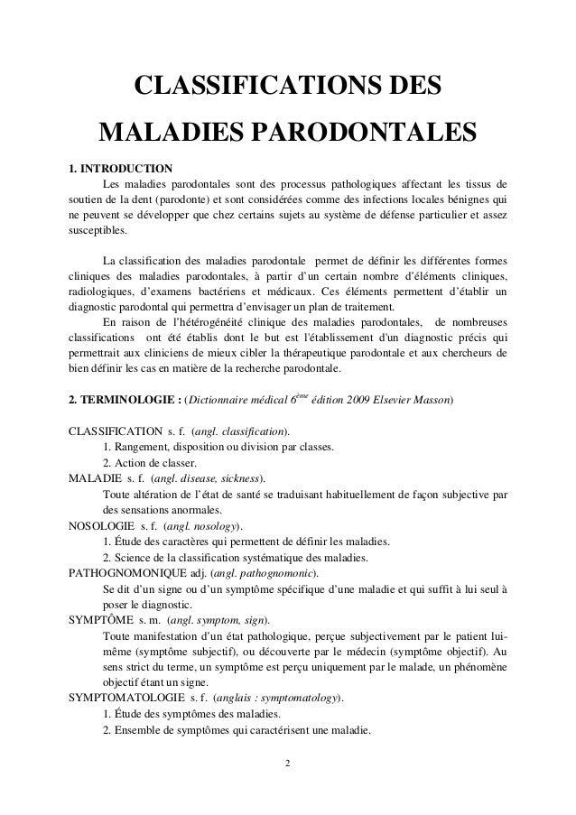 CLASSIFICATIONS DES MALADIES PARODONTALES 1. INTRODUCTION Les maladies parodontales sont des processus pathologiques affec...