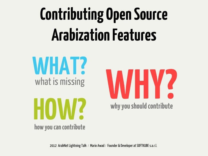Contributing Open Source    Arabization FeaturesWHAT?what is missingHOW?                                                 W...