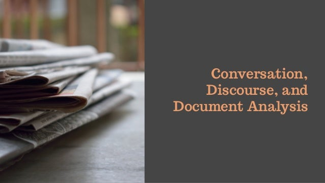 Conversation, Discourse, and Document Analysis