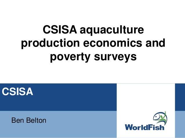 CSISABen BeltonCSISA aquacultureproduction economics andpoverty surveys
