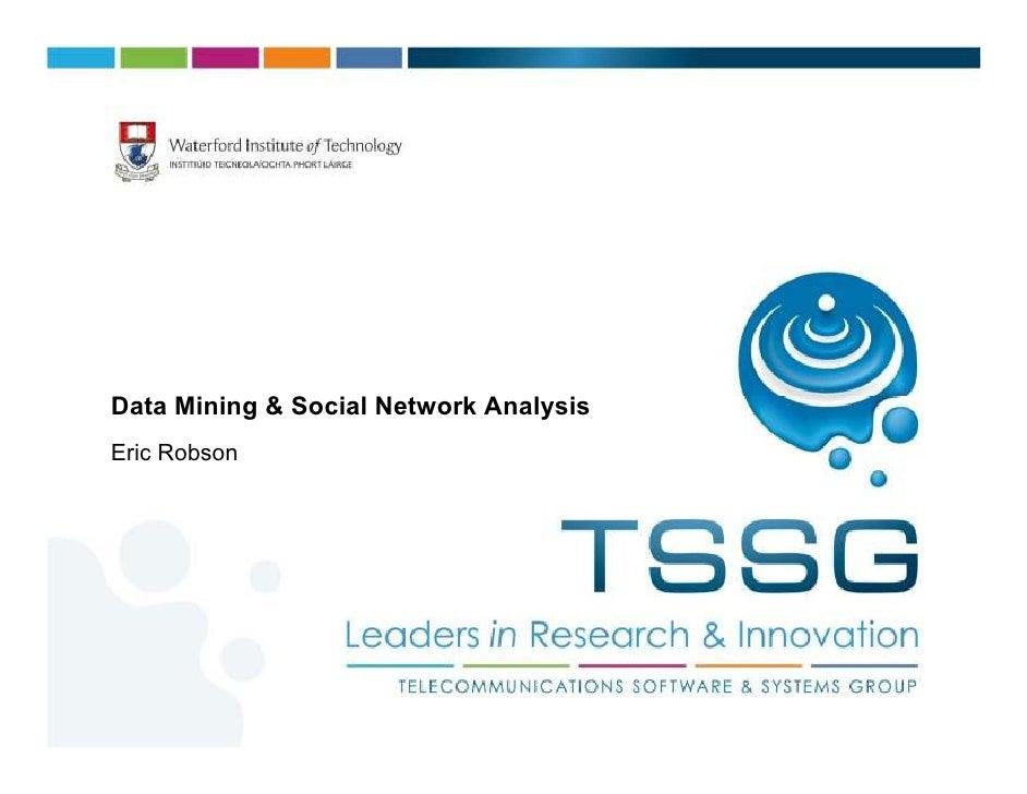 Data Mining & Social Network AnalysisEric Robson
