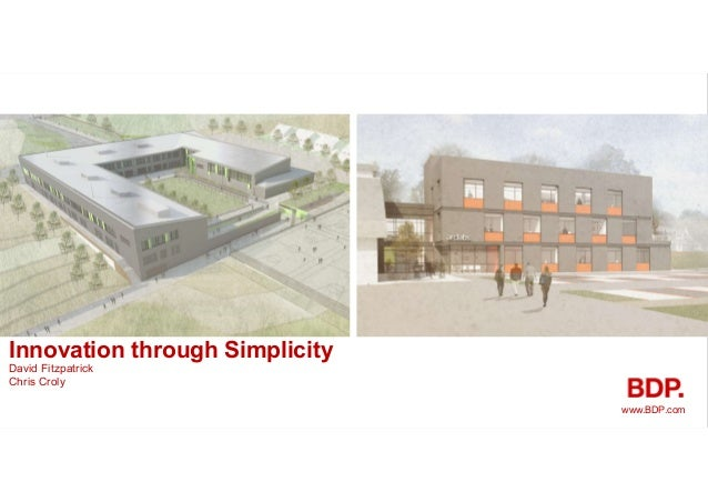 Innovation through Simplicity David Fitzpatrick www.BDP.com Chris Croly