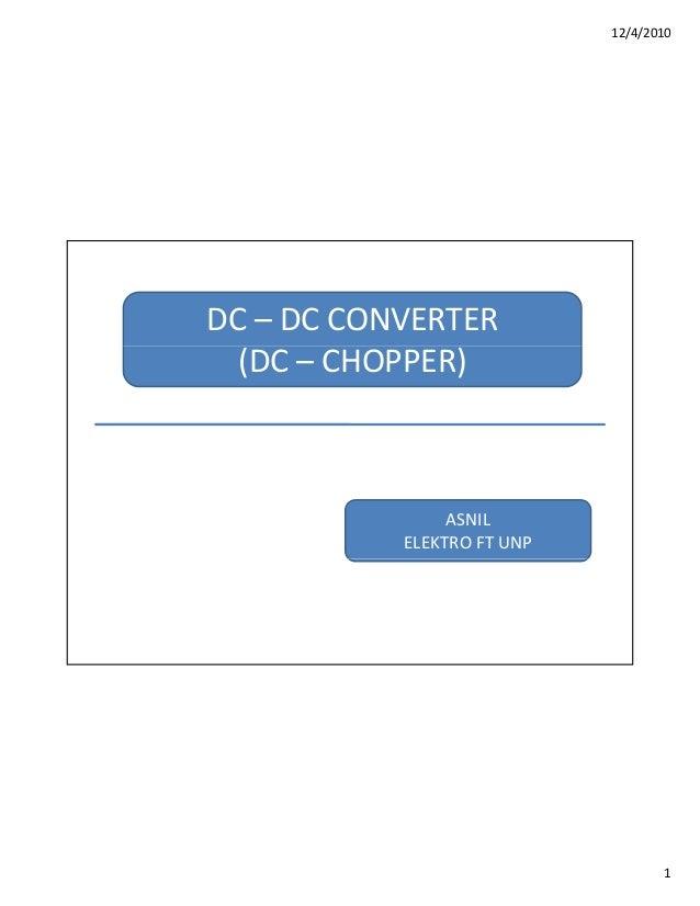 12/4/20101DC– DCCONVERTER(DC– CHOPPER)ASNILELEKTROFTUNP