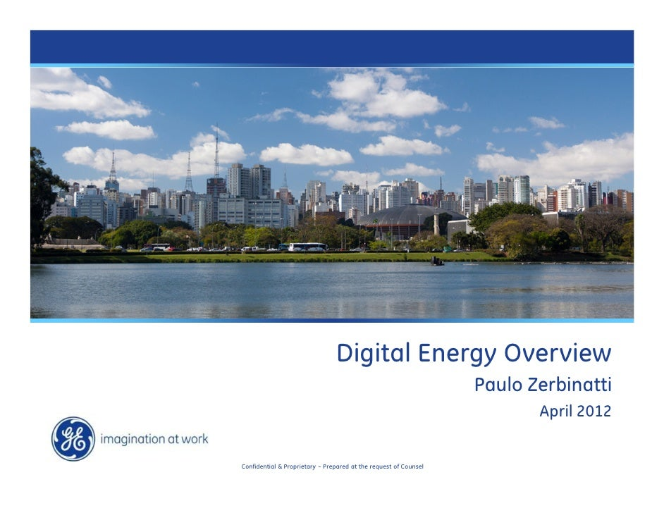 Cleaner, Smarter, More Efficient                                           Digital Energy Overview                        ...