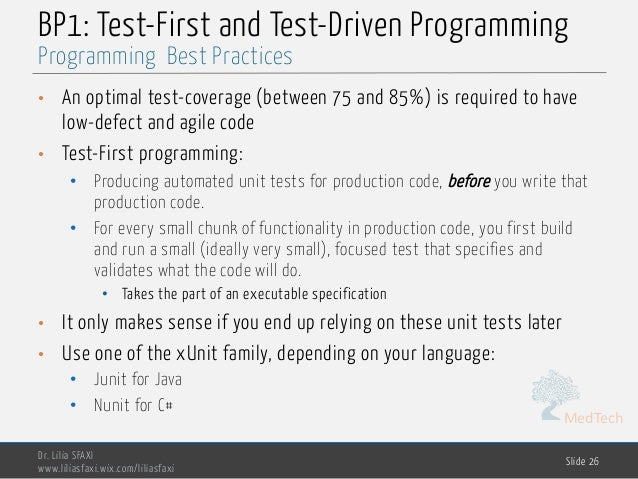 MedTech BP1: Test-First and Test-Driven Programming • An optimal test-coverage (between 75 and 85%) is required to have lo...