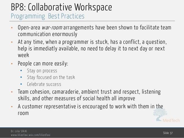 MedTech BP8: Collaborative Workspace • Open-area war-room arrangements have been shown to facilitate team communication en...