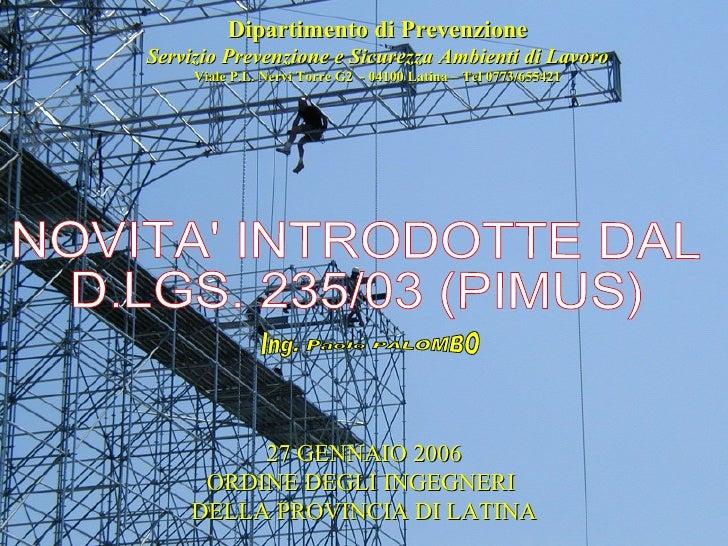 Dipartimento di Prevenzione Servizio Prevenzione e Sicurezza Ambienti di Lavoro Viale P.L. Nervi Torre G2  - 04100 Latina ...