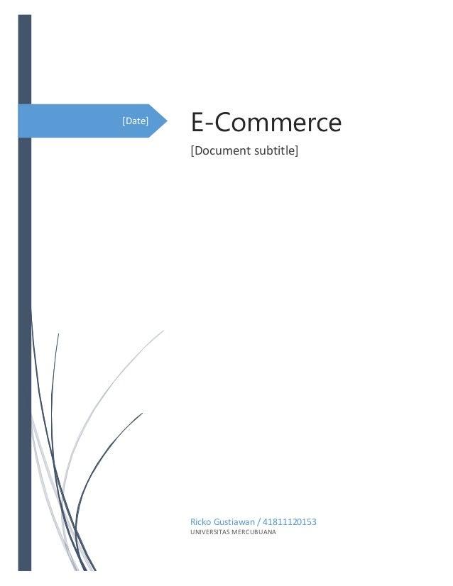 [Date] E-Commerce [Document subtitle] Ricko Gustiawan / 41811120153 UNIVERSITAS MERCUBUANA