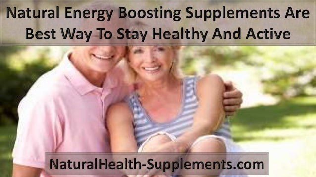 • Natural energy boosting supplements are nothing but the products that people use to enhance their mental alertness and e...
