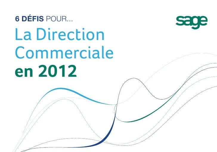 6 défis pour...La DirectionCommercialeen 2012