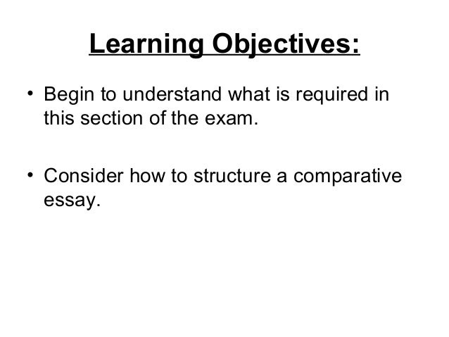 Learning Objectives:• Begin to understand what is required in  this section of the exam.• Consider how to structure a comp...