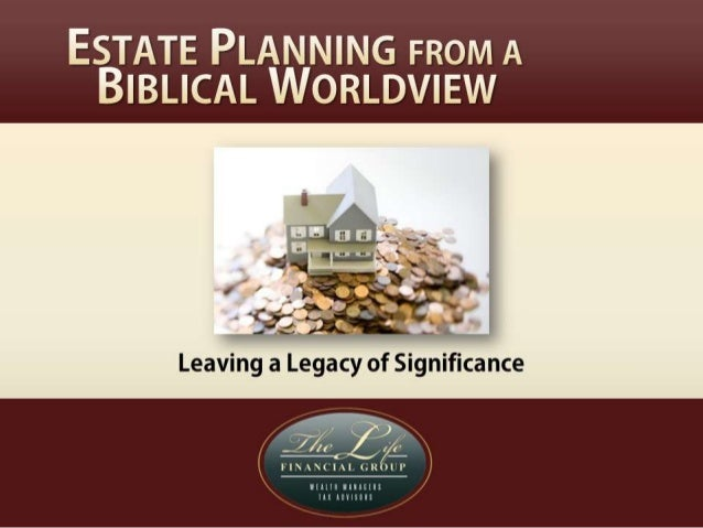 Estate Planning from a Christian World View