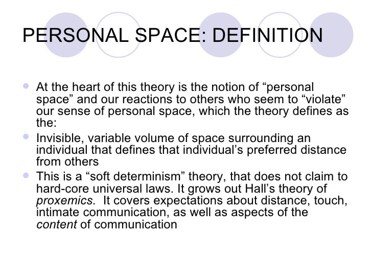 EXPECTANCY VIOLATIONS THEORY (EVT) OF JUDEE BURGOON; 2. PERSONAL SPACE:  DEFINITION ...