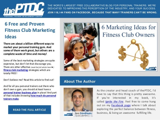 6 Free and Proven Fitness Club Marketing Ideas  PERSONAL TRAINER DEVELOPMENT CENTER  There are about a billion different w...
