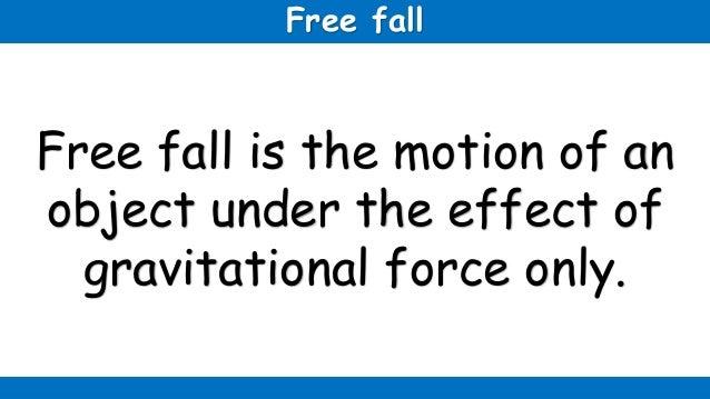 Free fall Slide 2