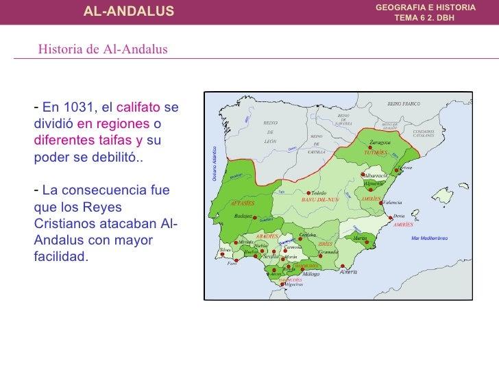 <ul><li>En  1031, el  califato  se dividió  en regiones  o  diferentes taifas y  su poder se debilitó..  </li></ul><ul><li...
