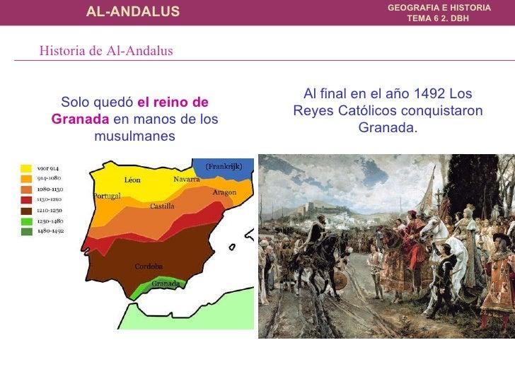 Solo quedó  el reino de Granada  en manos de los musulmanes Al final en el año 1492 Los Reyes Católicos conquistaron Grana...