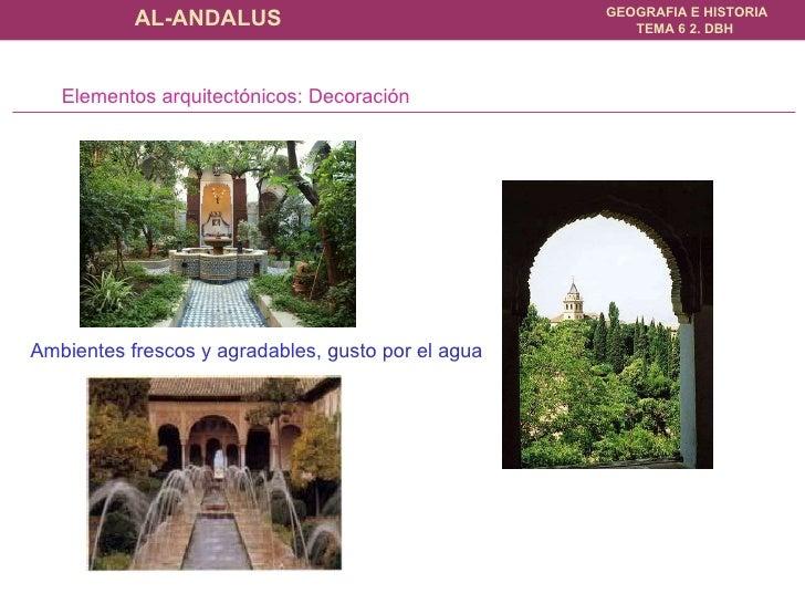Elementos arquitectónicos: Decoración Ambientes frescos y agradables, gusto por el agua