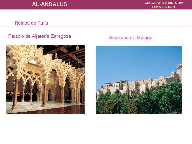 Palacio de Aljafería Zaragoza Reinos de Taifa Alcazaba de Málaga