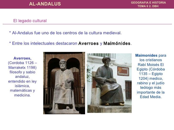 Averroes, (Cordoba 1126 – Marraketx 1198) filosofo y sabio andaluz, entendido en ley islámica, matemáticas y medicina. Mai...