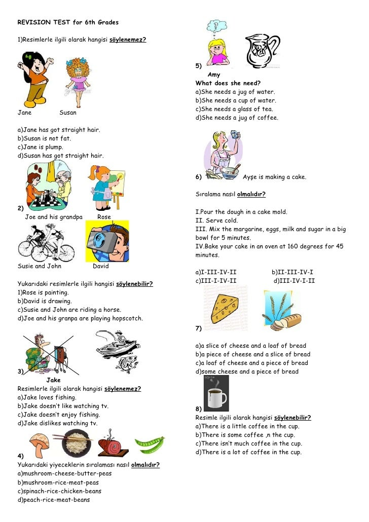 REVISION TEST for 6th Grades  1)Resimlerle ilgili olarak hangisi söylenemez?                                              ...