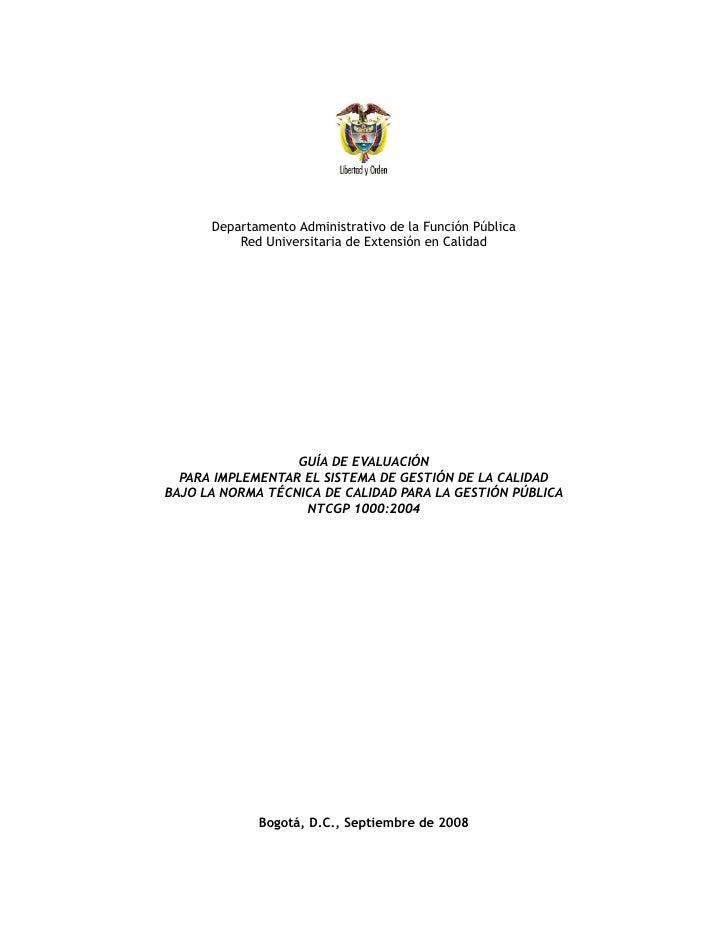 Departamento Administrativo de la Función Pública           Red Universitaria de Extensión en Calidad                     ...
