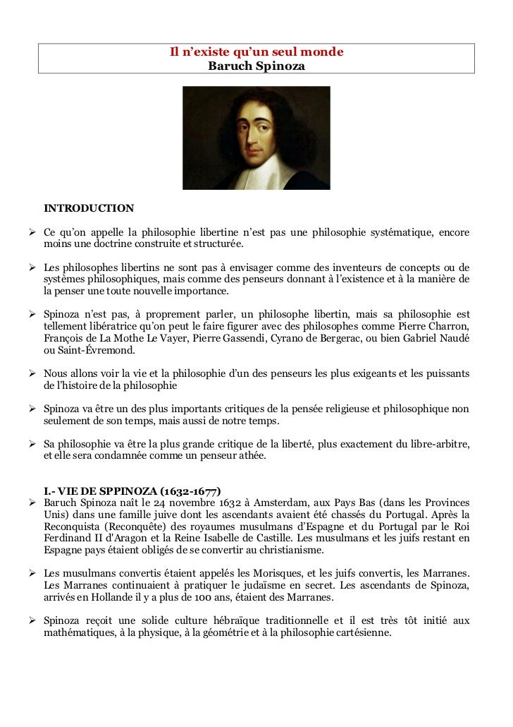 Il n'existe qu'un seul monde                                      Baruch Spinoza   INTRODUCTION Ce qu'on appelle la philo...