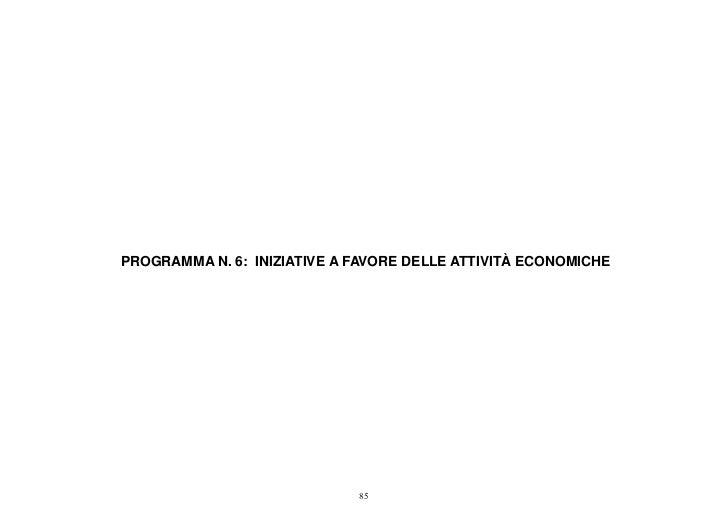 PROGRAMMA N. 6: INIZIATIVE A FAVORE DELLE ATTIVITÀ ECONOMICHE                             85
