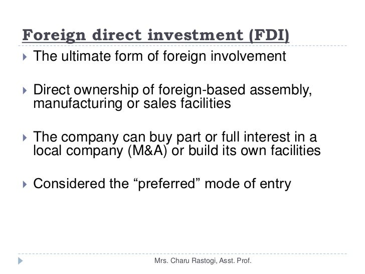 fdi advantages nad disadvantages Disadvantages of foreign direct investment fear that foreign direct investment may result in a form of modern day economic colonialism.