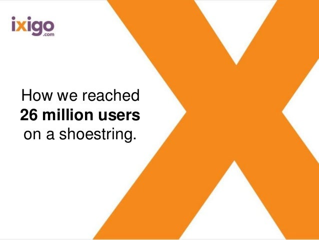 How we reached 26 million users on a shoestring.