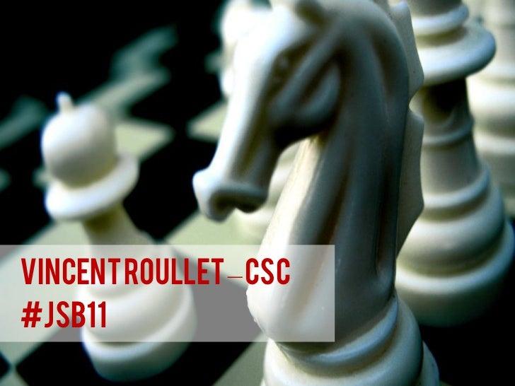 Vincent Roullet – CSC#jsb11