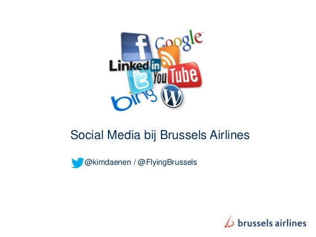 Social Media bij Brussels Airlines  @kimdaenen / @FlyingBrussels