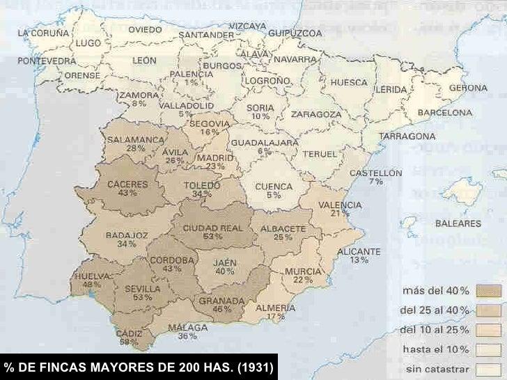% DE FINCAS MAYORES DE 200 HAS. (1931)