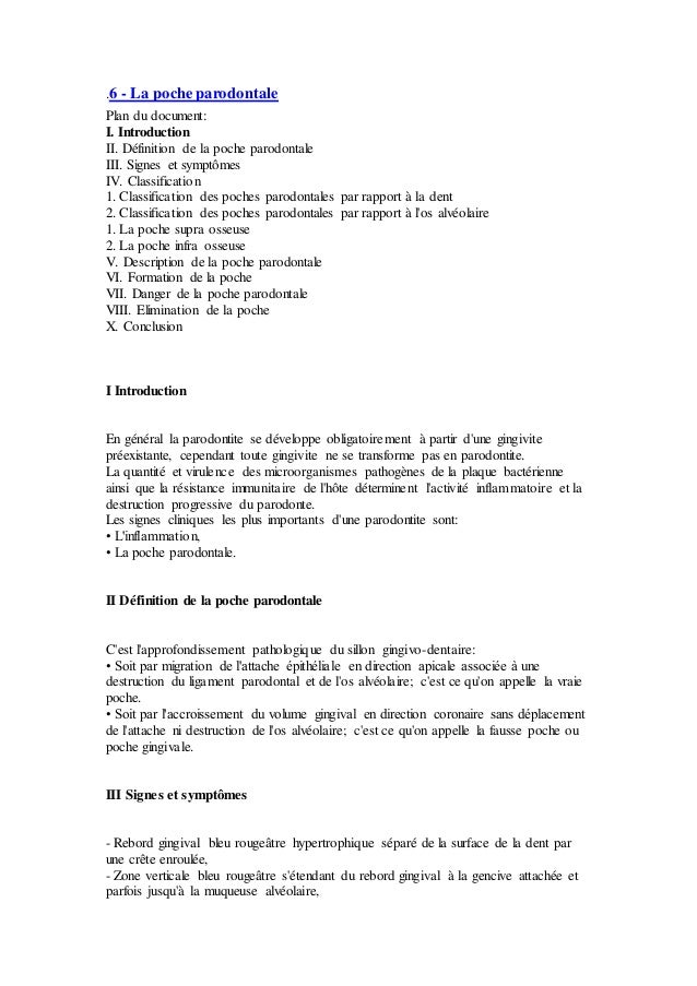 .6 - La poche parodontale Plan du document: I. Introduction II. Définition de la poche parodontale III. Signes et symptôme...