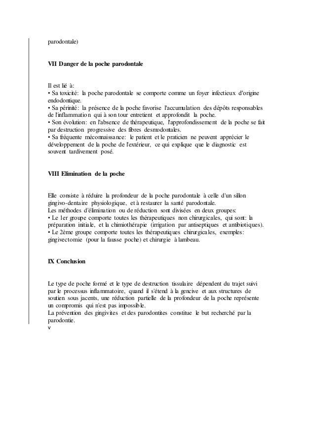parodontale) VII Danger de la poche parodontale Il est lié à: • Sa toxicité: la poche parodontale se comporte comme un foy...