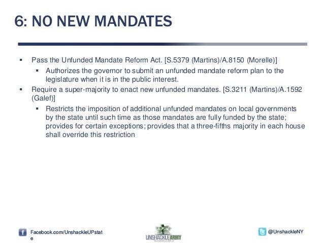Facebook.com/UnshackleUPstat e @UnshackleNYFacebook.com/UnshackleUPstat e @UnshackleNY 6: NO NEW MANDATES  Pass the Unfun...
