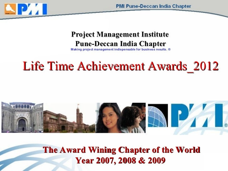 Project Management Institute   Pune-Deccan India Chapter Making project management indispensable for business results. ® L...