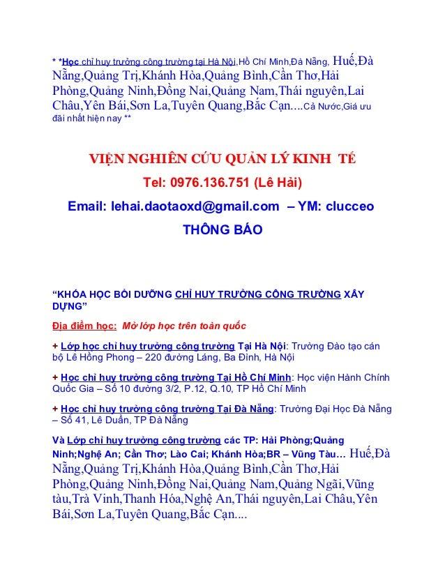Huế,Đà* *Học chỉ huy trưởng công trường tại Hà Nội,Hồ Chí Minh,Đà Nẵng,Nẵng,Quảng Trị,Khánh Hòa,Quảng Bình,Cần Thơ,HảiPhòn...